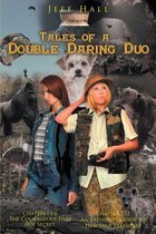 Tales of a Double Daring Duo