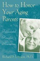 How to Honor Your Aging Parents