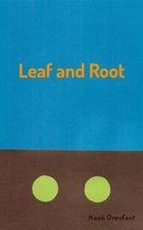 Leaf and Root