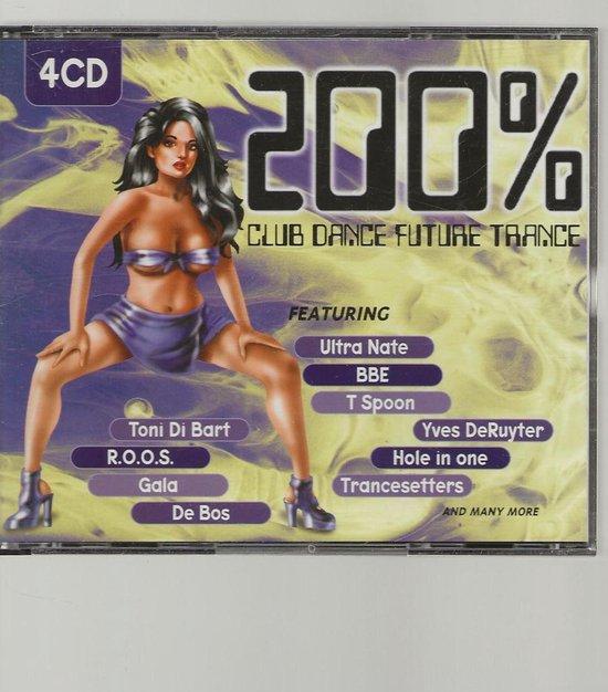 200% Club Dance Future Future Trance