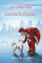 A Year at Santa's Place