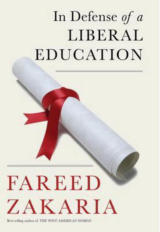 Boek cover In Defense of a Liberal Education van Fareed Zakaria (Hardcover)