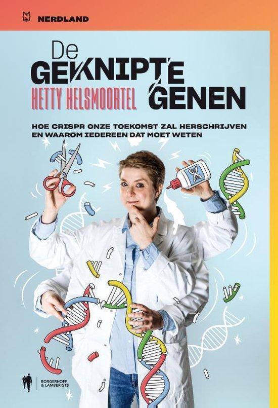 De geknipte genen - Hetty Helsmoortel | Fthsonline.com