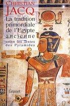 La tradition primordiale de l'Egypte ancienne