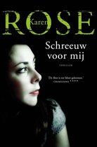Boek cover Schreeuw voor mij van Karen Rose