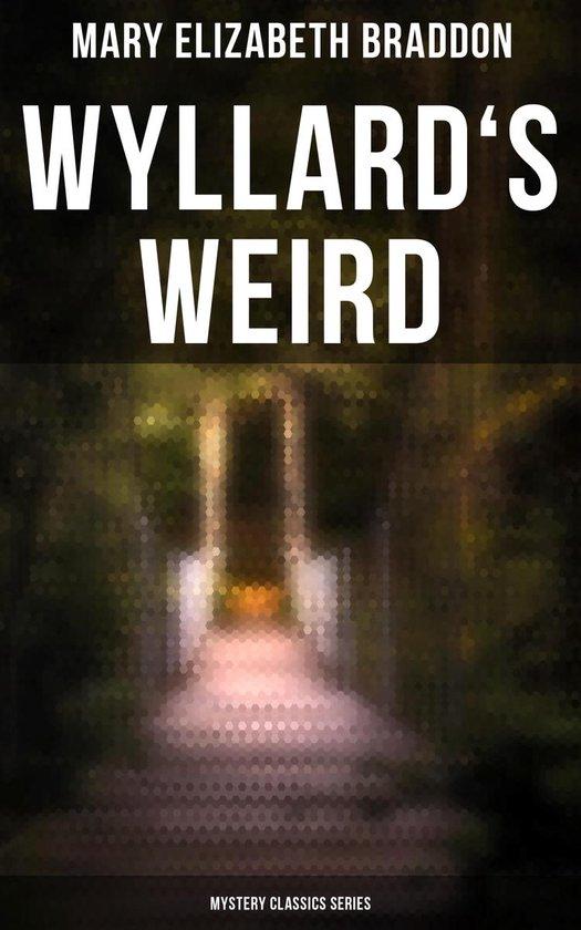 Omslag van Wyllard's Weird (Mystery Classics Series)