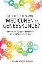 Boek cover Studeerden wij medicijnen of geneeskunde? van Lieneke van de Griendt