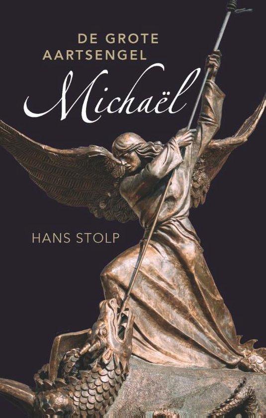 Boek cover De grote aartsengel Michaël van Hans Stolp (Hardcover)