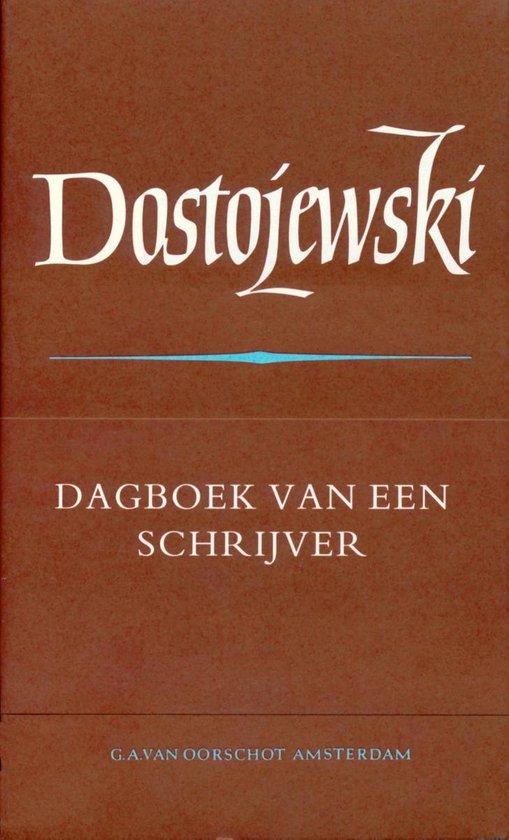 De Russische bibliotheek - Verzamelde werken   10 dagboek van een schrijver - Fjodor Dostojevski  