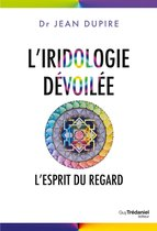 L'iridologie dévoilée
