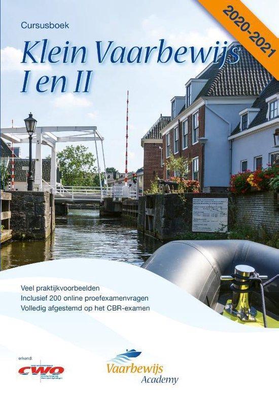 Boek cover Klein Vaarbewijs I en II 2020-2021 Cursusboek incl. gratis 200 proefexamenvragen van Bas Henrichs (Paperback)
