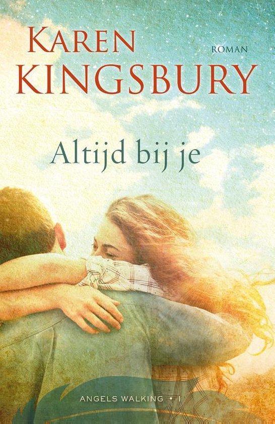 ALTIJD BIJ JE - Karen Kingsbury |