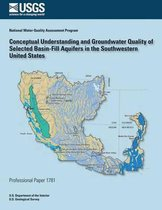 Conceptual Understanding and Groundwater Quality of Selected Basin-Fill Aquifers in the Southern United States