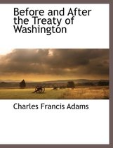 Before and After the Treaty of Washington