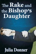 The Rake and the Bishop's Daughter
