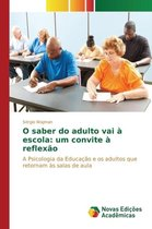 O Saber Do Adulto Vai a Escola