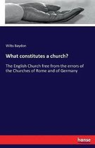 What constitutes a church?