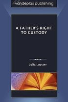 Omslag A Father's Right to Custody