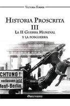 Historia Proscrita III