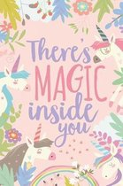 There's Magic Inside You