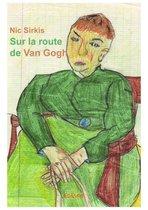 Sur la route de Van Gogh
