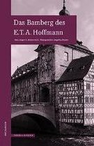 Das Bamberg des E.T.A.Hoffmann