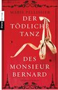 Boek cover Der tödliche Tanz des Monsieur Bernard van Marie Pellissier