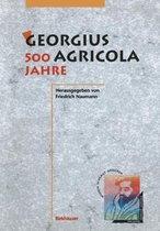 Georgius Agricola, 500 Jahre