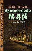 Boek cover Underground Man van Gabriel De Tarde
