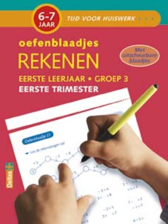 Tijd voor huiswerk - Oefenblaadjes rekenen (6-7 j.) Eerste trimester - ZNU |