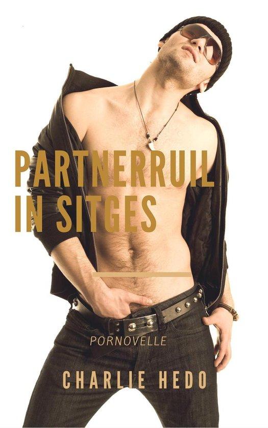 Homo-erotische romans - Partnerruil in Sitges - Charlie Hedo |