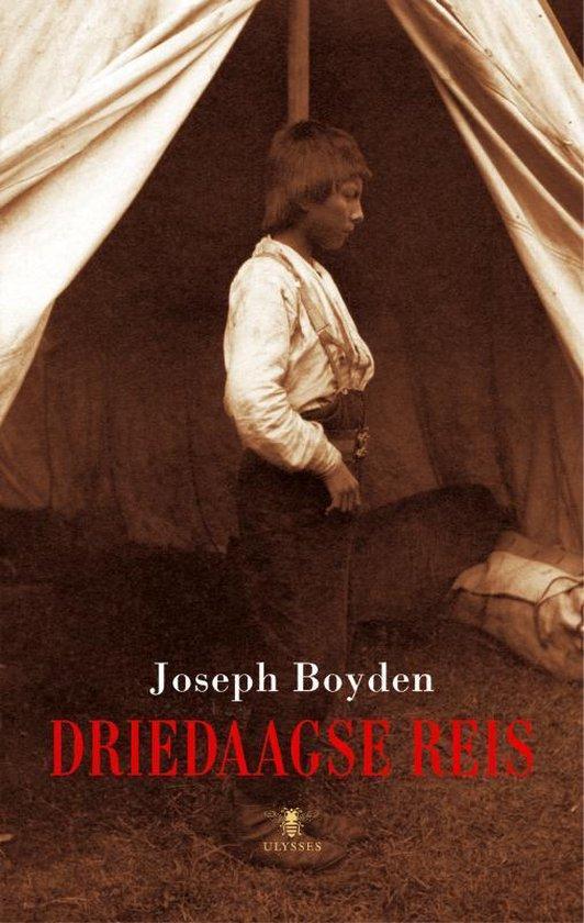 Driedaagse Reis - Joseph Boyden |