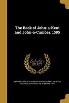 BK OF JOHN-A-KENT & JOHN-A-CUM