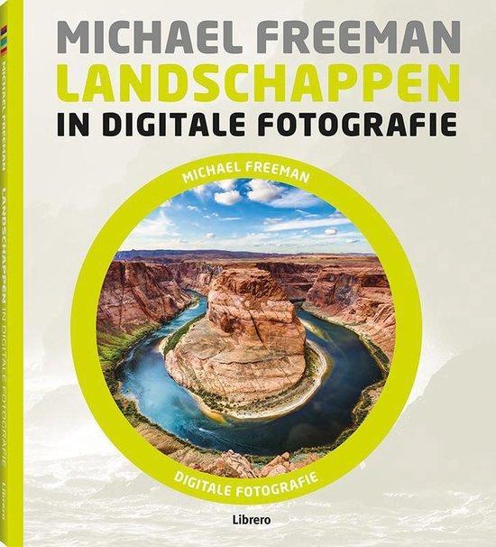 Landschappen in digitale fotografie - Michael Freeman | Fthsonline.com