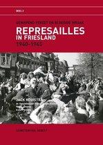 Represailles in Friesland 1940-1945, deel 2