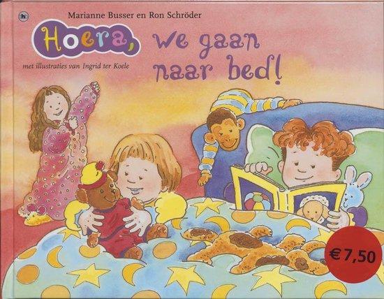 Hoera, We Gaan Naar Bed! - Marianne Busser |