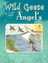 Wild Geese and Angel's