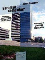 Sarajevo come stai?