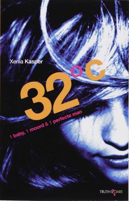 32 °C 1 baby, 1 moord & 1 perfecte man - Xenia Kasper | Fthsonline.com