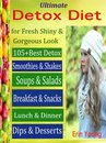 Ultimate Detox Diet for Fresh Shiny & Gorgeous Look