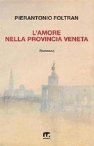 L'Amore Nella Provincia Veneta