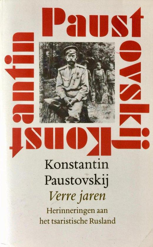 Verre jaren - Konstantin Paustovskij  