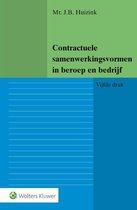 Boek cover Contractuele samenwerkingsvormen in beroep en bedrijf van J.B. Huizink