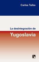 La desintegracion de Yugoslavia