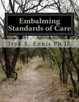 Embalming Standards of Care