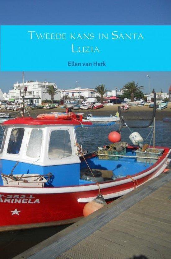 Tweede kans in Santa Luzia - Ellen van Herk |