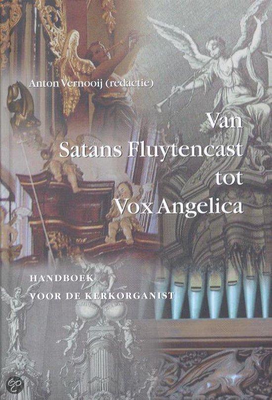 Van Satans Fluytencast Tot Vox Angelica - Vernooij | Fthsonline.com