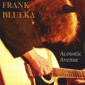 FRANK BLUEKA - Acoustic Avenue