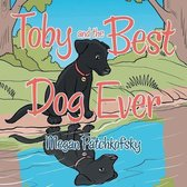 Toby and the Best Dog Ever