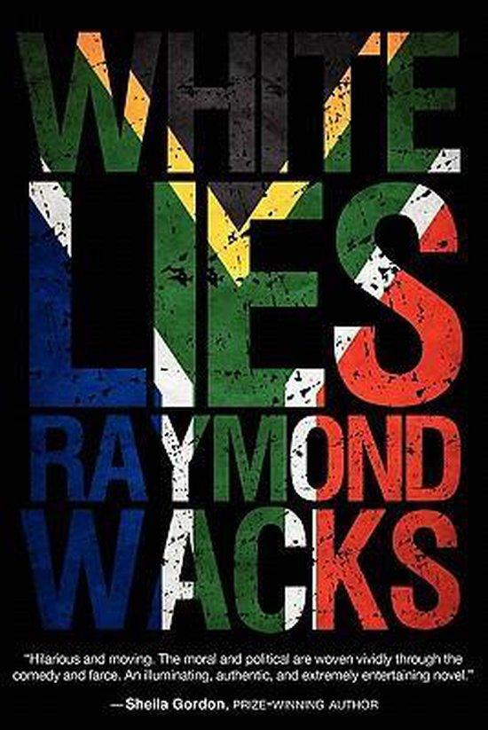 Boek cover White Lies van Professor of Law Raymond Wacks (Paperback)